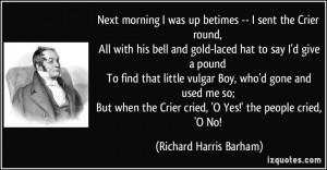 More Richard Harris Barham Quotes