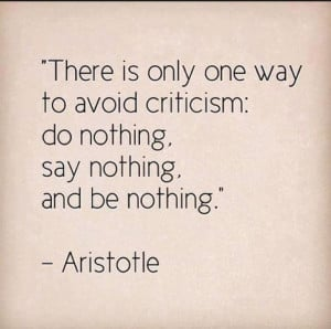 Famous quote on criticism by Aristotle