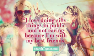 love doing silly things in public and not caring because I'm with my ...