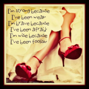 Go Girls, Red Shoes, Life Lessons, Life Sayings, Strong Women, Quotes ...