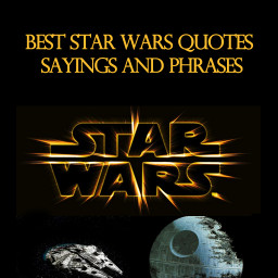 Star Wars Quotes Sayings