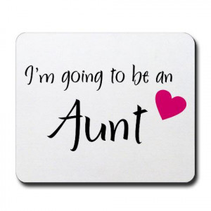 going to be an Aunt!