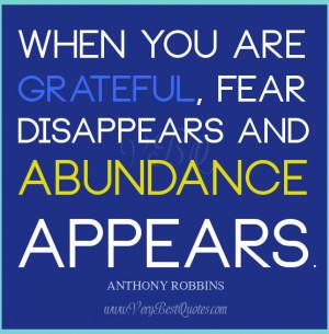Abundance quotes, gratefulness quotes, fear quotes