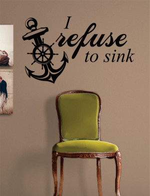 Refuse To Sink Anchor Quote Decal Sticker Wall Vinyl Art