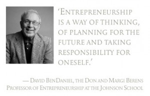 Pull quote: Entrepreneurship is a way of thinking, of planning for the ...