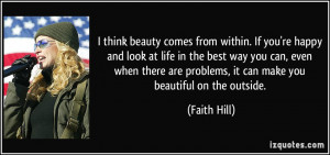quote-i-think-beauty-comes-from-within-if-you-re-happy-and-look-at ...