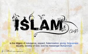 Islam : Religion of Peace Justice Love Forgiveness