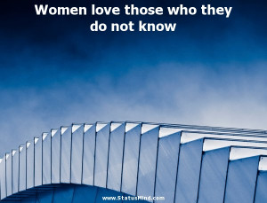 ... those who they do not know - Mikhail Lermontov Quotes - StatusMind.com