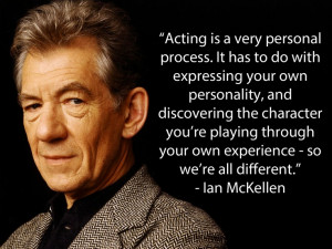 Ian McKellen #acting #quotes #movies #inspiration #actors #gandalf