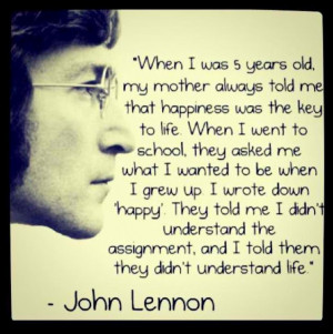 John Lennon happiness quote happy key to life