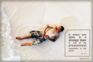 Travel Quote: Freya Stark on Awakening Alone in a Strange Place