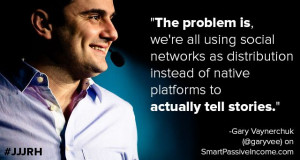 Quote from Gary Vaynerchuk on The Smart Passive Income Podcast ...