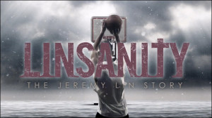 ... : From Angry Asian Man: Watch the new Linsanity theatrical trailer