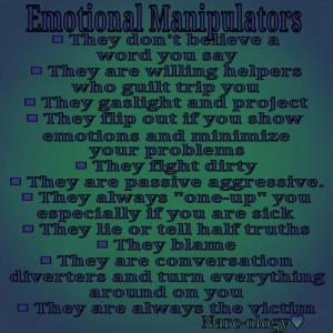 Emotional Manipulation Quotes Emotional manipulators - i