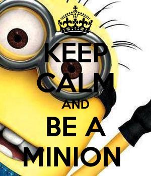 keep calm minion quotes