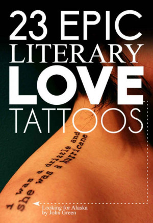 "23 Epic Literary Love Tattoos, ""I'll love you forever, I'll like ..."