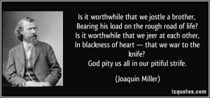 ... -his-load-on-the-rough-road-of-life-is-it-joaquin-miller-253206.jpg