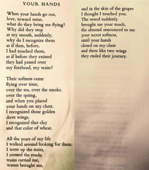 "Pablo Neruda, ""Your Hands"""