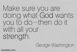 Wise and Famouse Quotes of George Washington