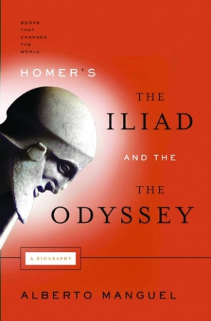 """Start by marking """"Homer's the Iliad and the Odyssey: A Biography ..."""