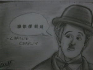 Quotes from Charlie Chaplin by GustaMe