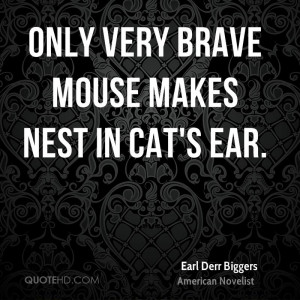 Earl Derr Biggers Pet Quotes