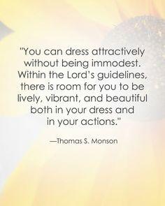 Thomas S. Monson LDS Quote #modesty #modestdress sprinklesonmyicec ...