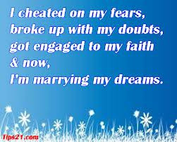 Quote Cheating Your Fears And Marrying Dreams