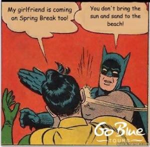 Spring Break Girlfriend - Go Blue Tours