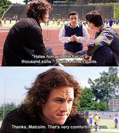 10 Things I Hate About You, Quotes More
