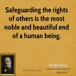 khalil-gibran-khalil-gibran-safeguarding-the-rights-of-others-is-the ...