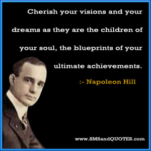 Cherish Your Visions And Your Dreams