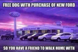 Free dog when you buy a Ford!
