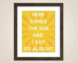 ... art - 8 x 10 art print - music quote art - Beatles - The Sun is up