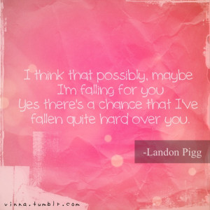 ... cute, falling in love, happy, landon pigg, love, love quotes, lyrics