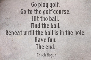 Go Play Golf Quote