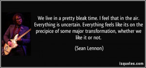 More Sean Lennon Quotes