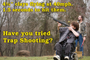 Try Trap Shooting!