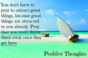 ... positive, I will attract amazing, beautiful, and positive outcomes and