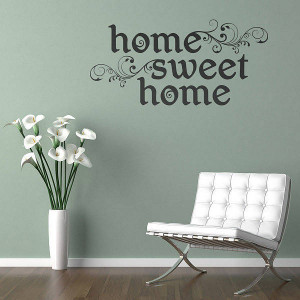 Home sweet home famous quotes quotesgram for Home sweet home quotes