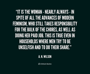 quote-A.-N.-Wilson-it-is-the-woman-nearly-always-215332.png