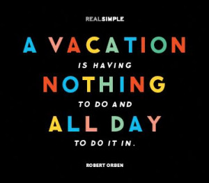 Nothing to do all day is a vacation; good thing Chronic Pain patients ...