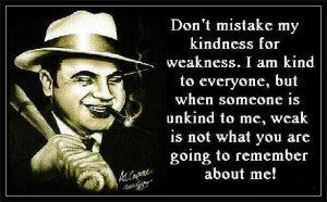 Al Capone quote in Quotes & other things
