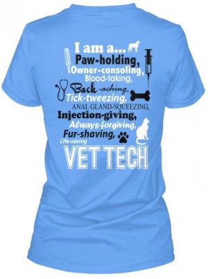 am a Vet Tech T-Shirt! For when I pass my vtne and become a vet tech