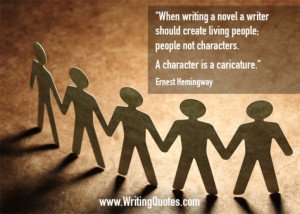 Quotes About Writing » Ernest Hemingway Quotes - Character Caricature ...