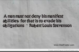 Quotes About Ability1- Robert L. Stevenson