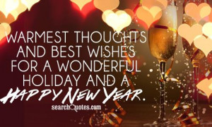 ... thoughts and best wishes for a wonderful Holiday and a Happy New Year