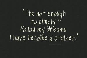 Twitter Stalker Quotes Dream stalker art print