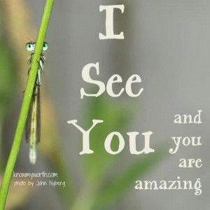 See You and You are Amazing