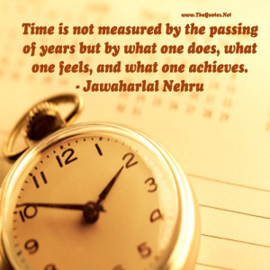 quotes about time passing time is not measured by the